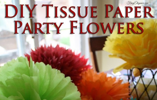 Decorating with Tissue Paper Flowers
