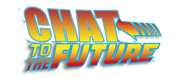 Chat to the Future